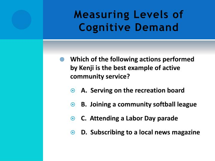 Measuring Levels of Cognitive Demand