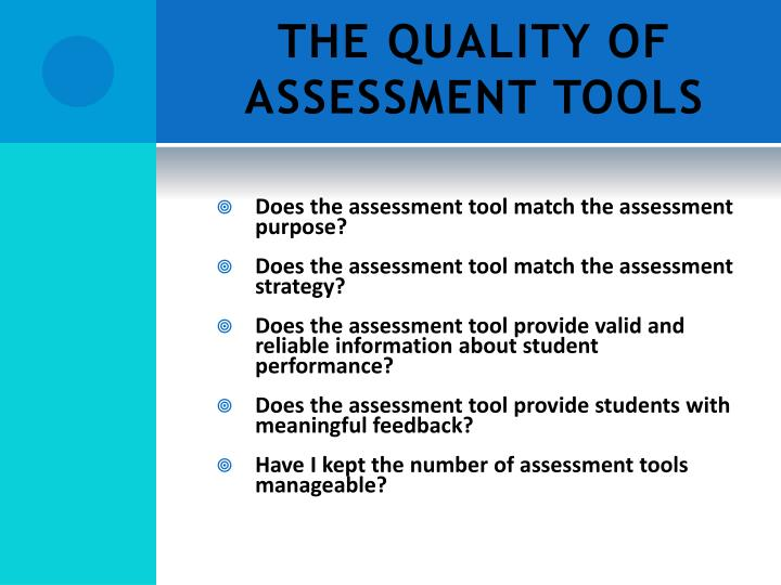 THE QUALITY OF ASSESSMENT TOOLS