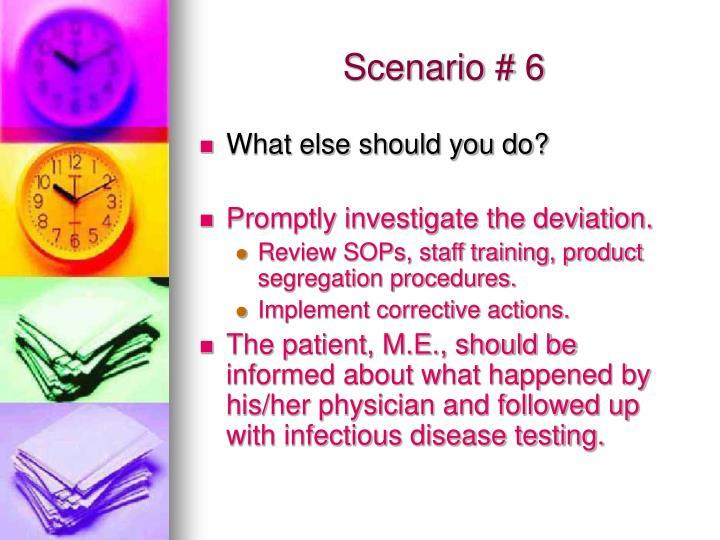 Scenario # 6