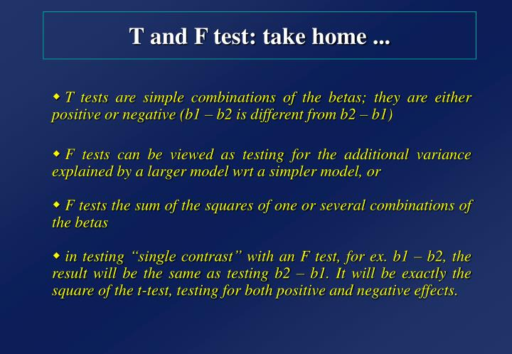 T and F test: take home ...