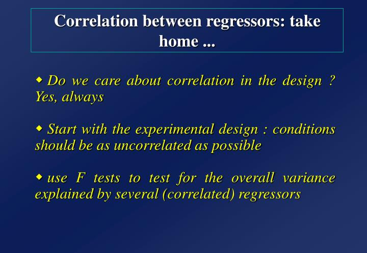Correlation between regressors: take home ...