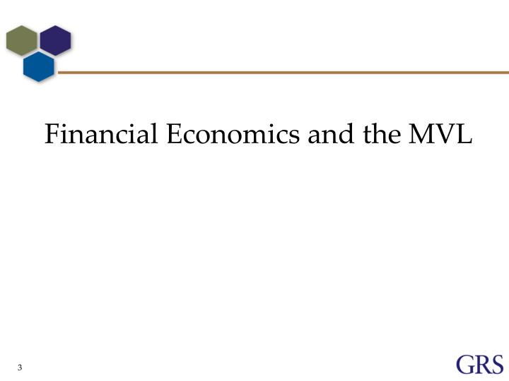 Financial Economics and the MVL