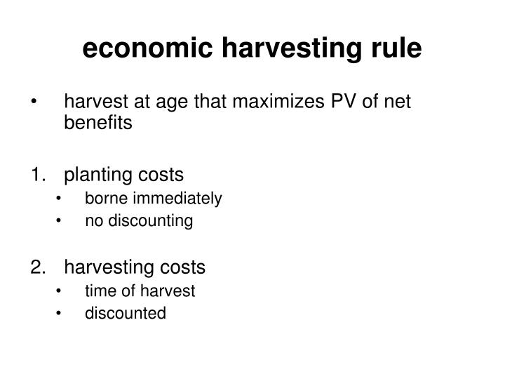 economic harvesting rule