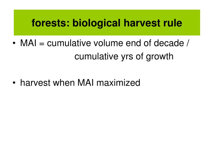 forests: biological harvest rule