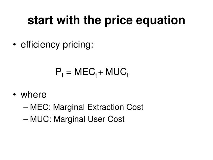 Start with the price equation