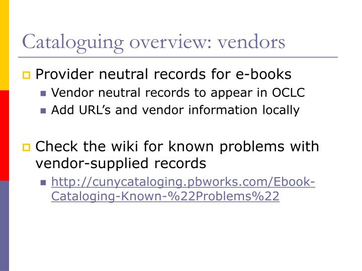 Cataloguing overview: vendors