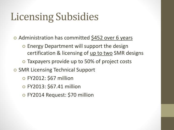 Licensing Subsidies