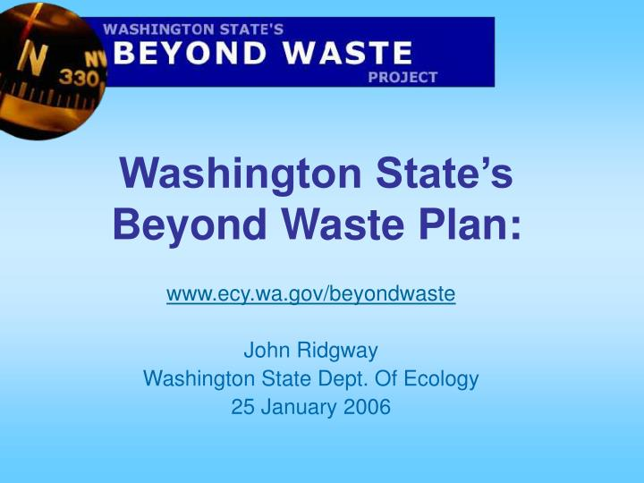 Washington state s beyond waste plan