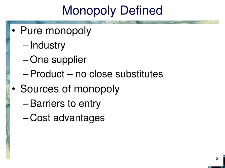 Monopoly defined