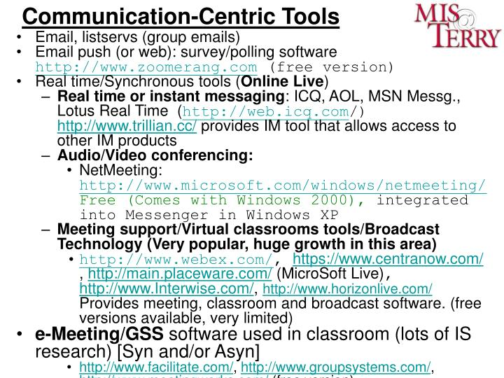 Communication-Centric Tools