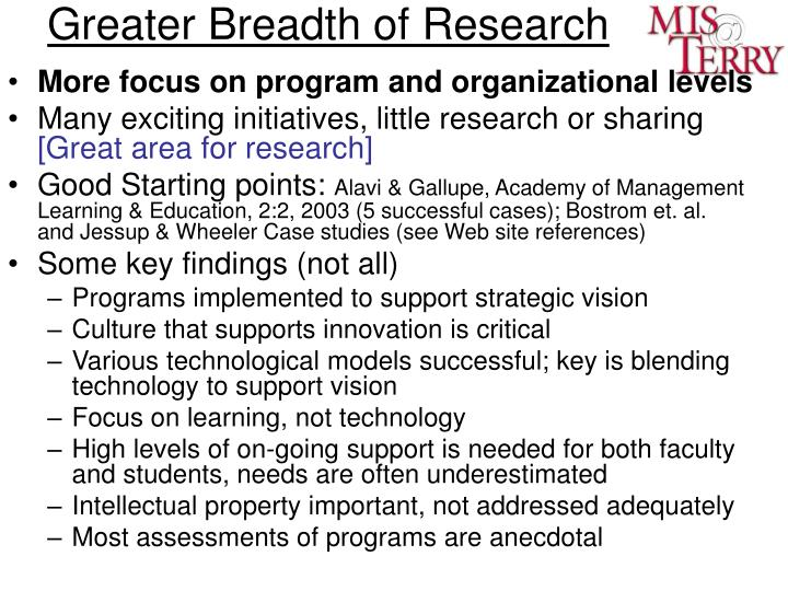 Greater Breadth of Research