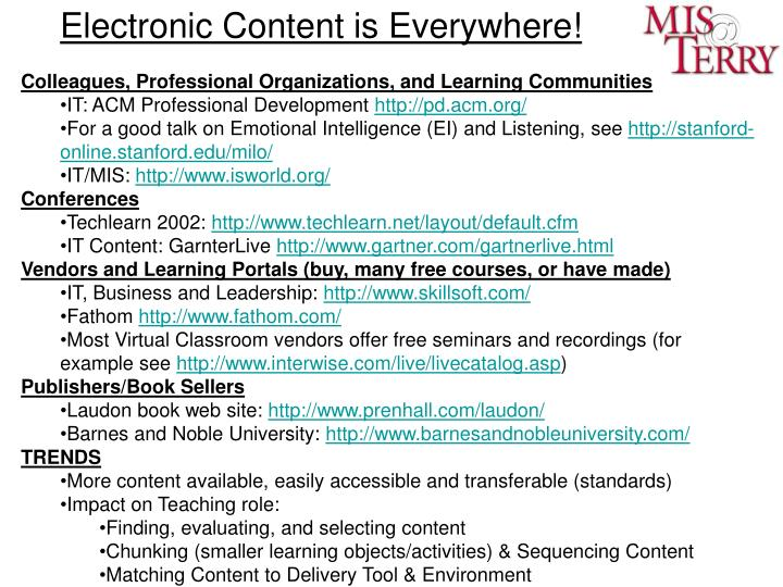 Electronic Content is Everywhere!