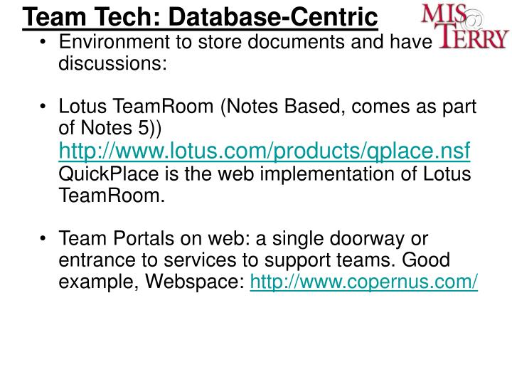 Team Tech: Database-Centric