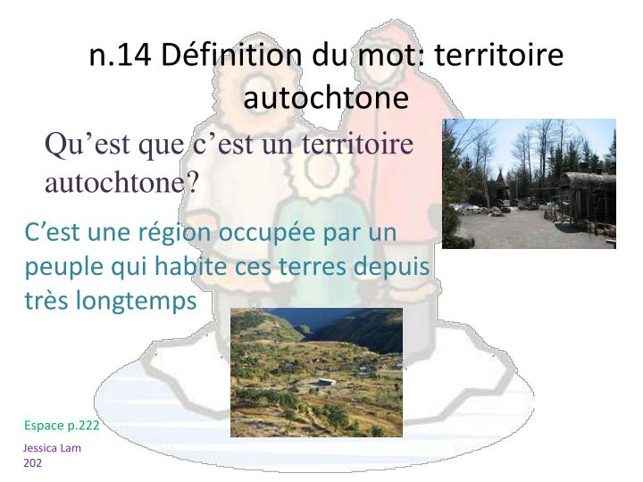 Qu'est que c'est un territoire autochtone?