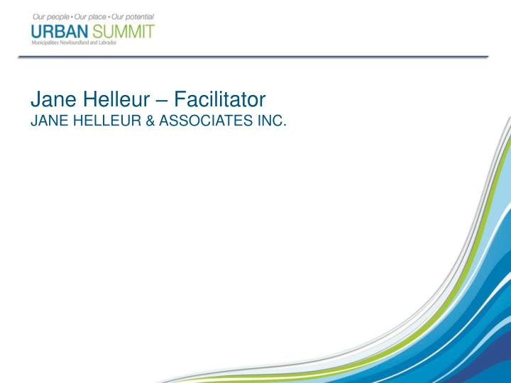 Jane helleur facilitator jane helleur associates inc