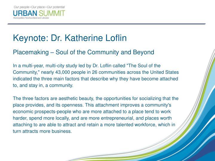 Keynote: Dr. Katherine Loflin