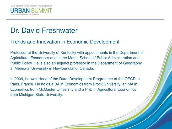 Dr. David Freshwater