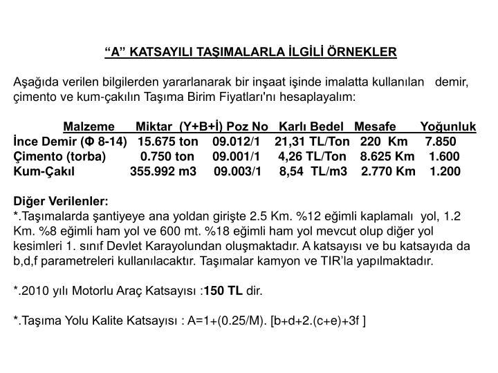 """""""A"""" KATSAYILI TAŞIMALARLA İLGİLİ ÖRNEKLER"""