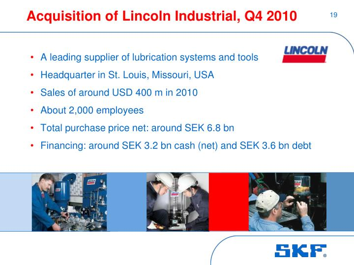 Acquisition of Lincoln Industrial, Q4 2010