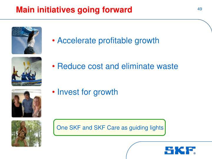 Main initiatives going forward