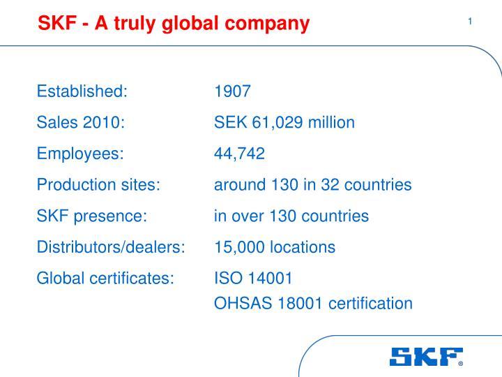 SKF - A truly global company