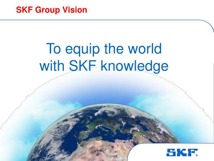 SKF Group Vision
