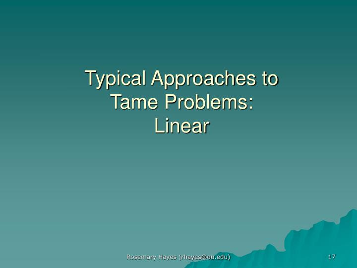 Typical Approaches to