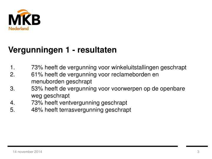 Vergunningen 1 - resultaten