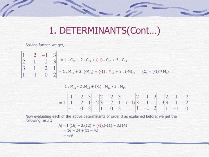 1. DETERMINANTS(Cont…)
