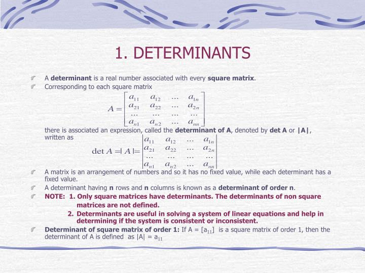 1. DETERMINANTS