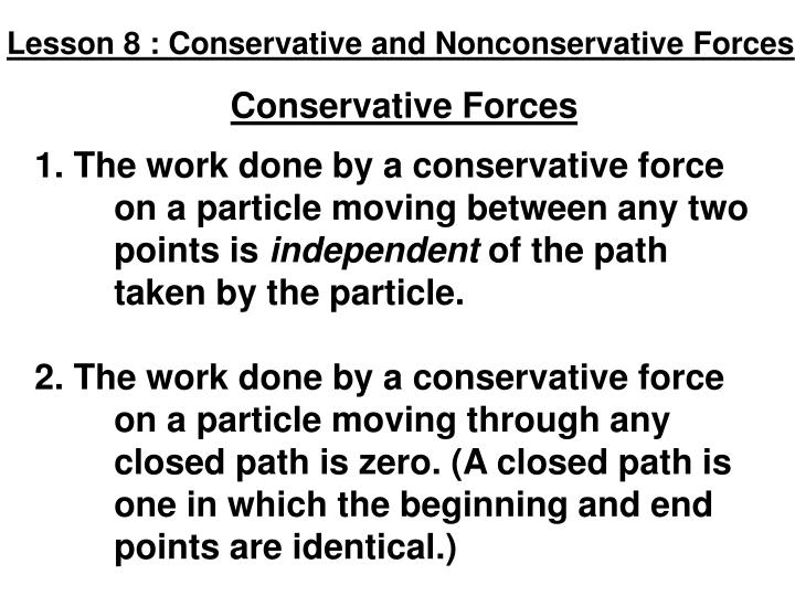 Lesson 8 : Conservative and Nonconservative Forces