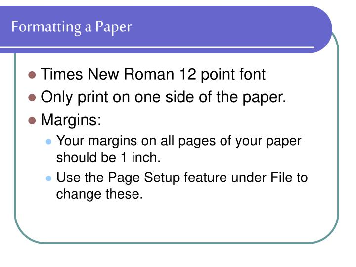 Formatting a Paper