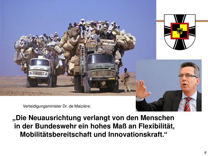 Verteidigungsminister Dr. de Maizière: