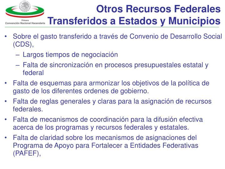 Otros Recursos Federales Transferidos a Estados y Municipios