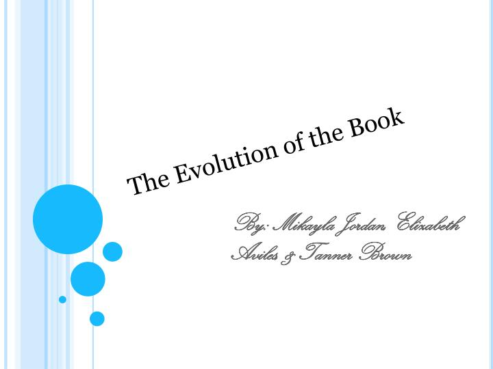 The Evolution of the Book
