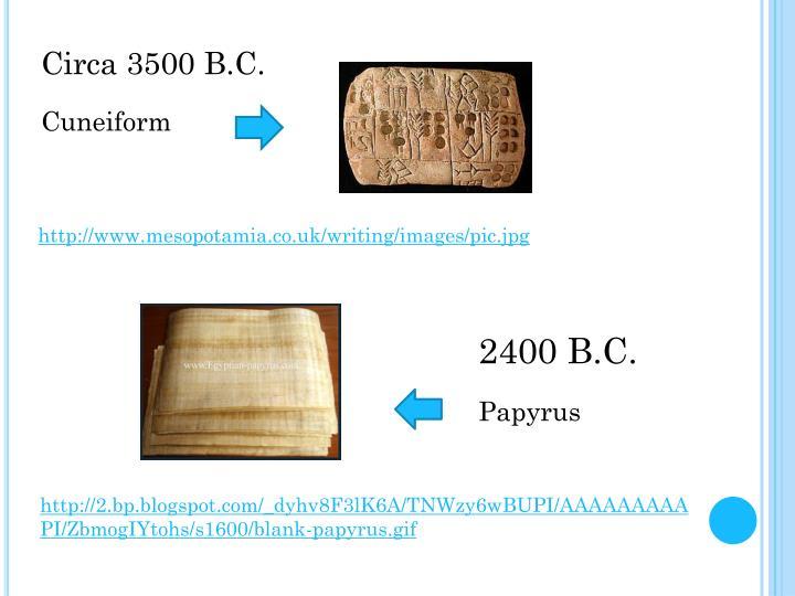 Circa 3500 B.C.
