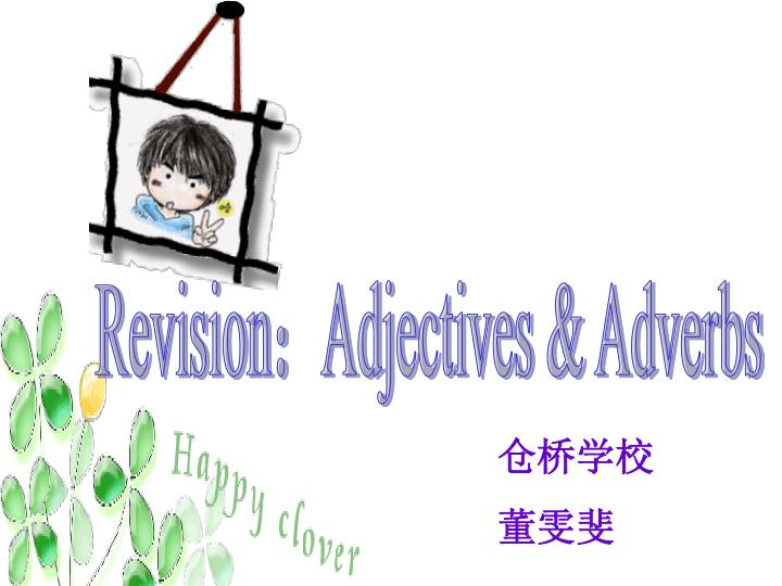 Revision:Adjectives & Adverbs