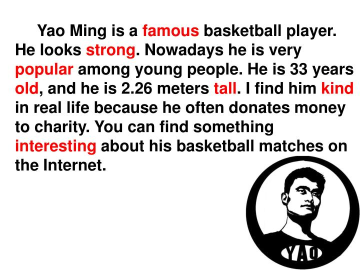Yao Ming is a