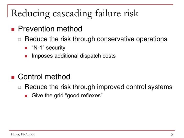 Reducing cascading failure risk