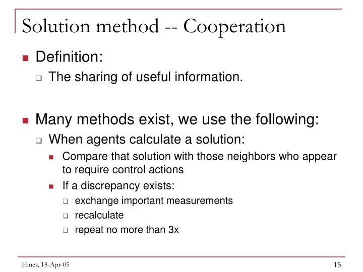Solution method -- Cooperation