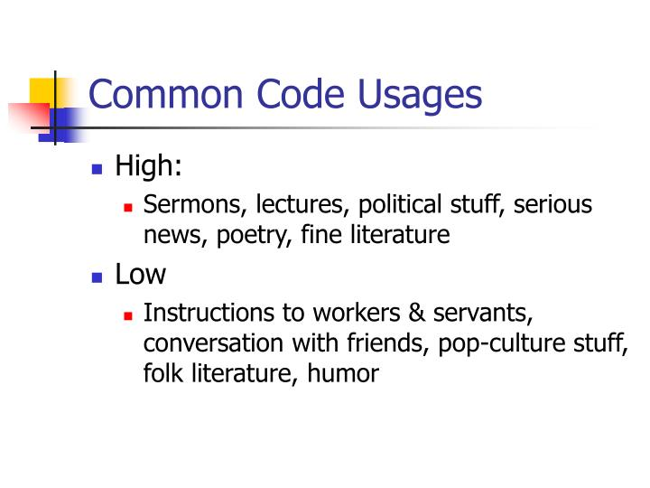 Common Code Usages