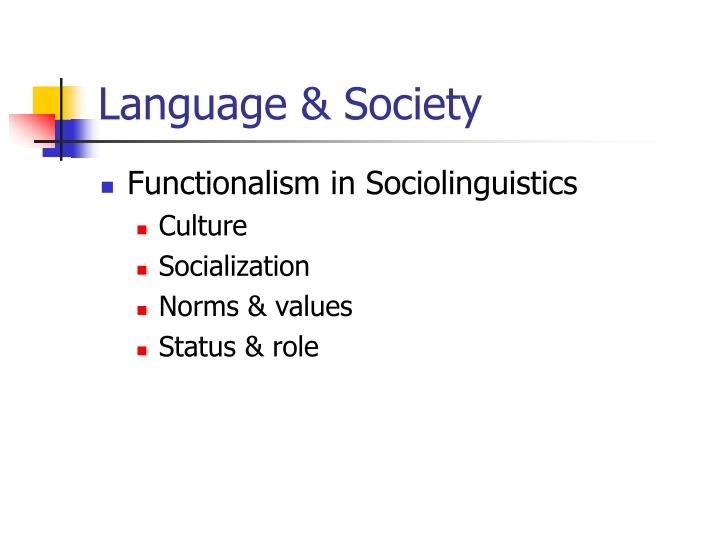 Language & Society
