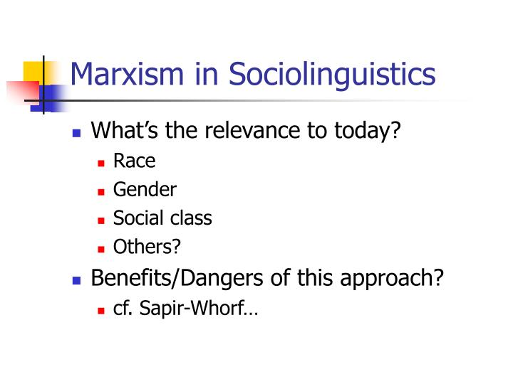 Marxism in Sociolinguistics