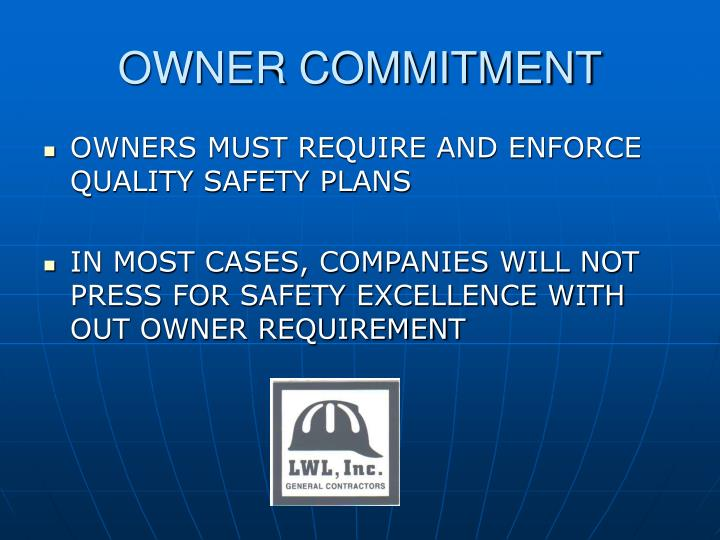 OWNER COMMITMENT