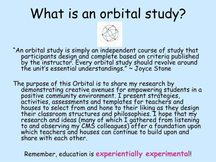 What is an orbital study?
