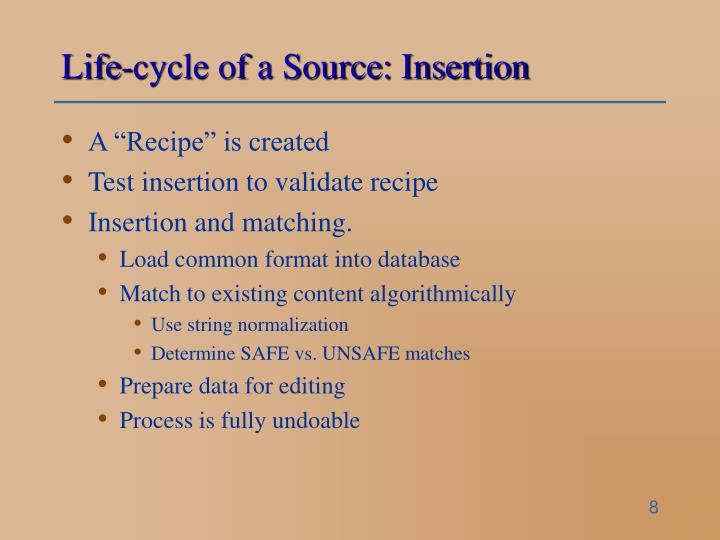 Life-cycle of a Source: Insertion