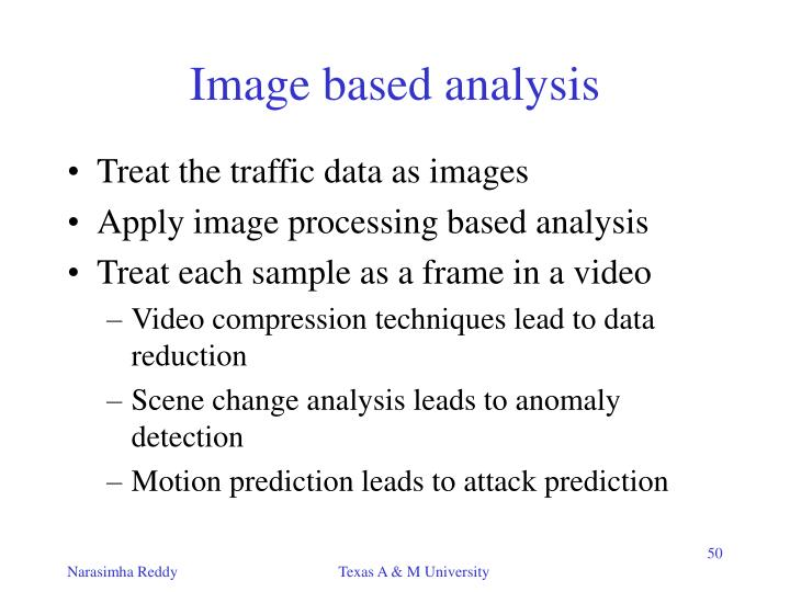 Image based analysis