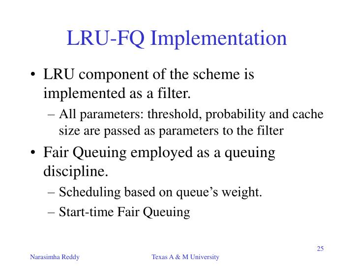 LRU-FQ Implementation