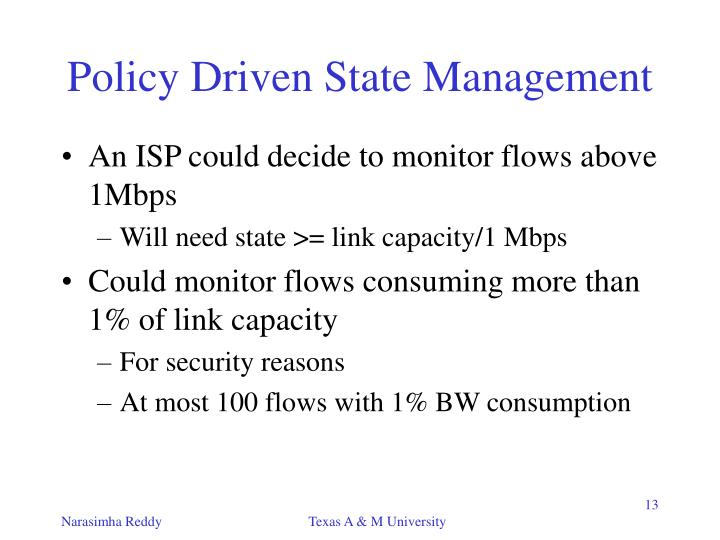 Policy Driven State Management