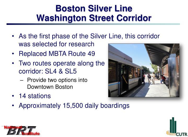 Boston Silver Line         Washington Street Corridor